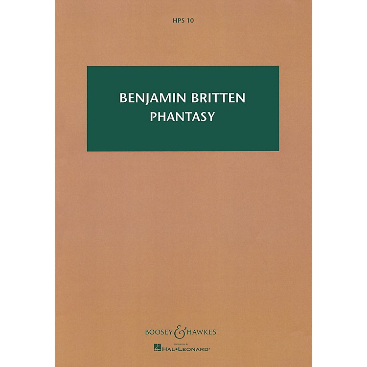 Boosey and Hawkes Phantasy Quartet, Op 2 Boosey & Hawkes Scores/Books Series by Benjamin Britten
