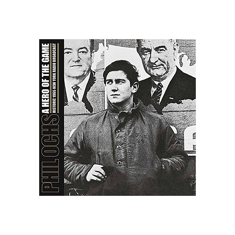 Alliance Phil Ochs - Hero of the Game