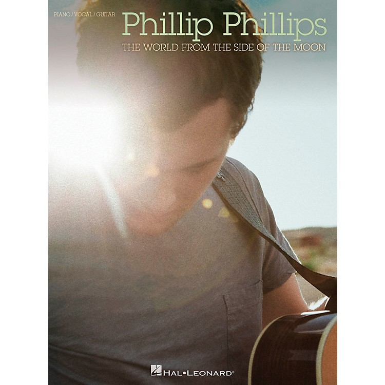 Hal Leonard Phillip Phillips - The World From The Side Of The Moon