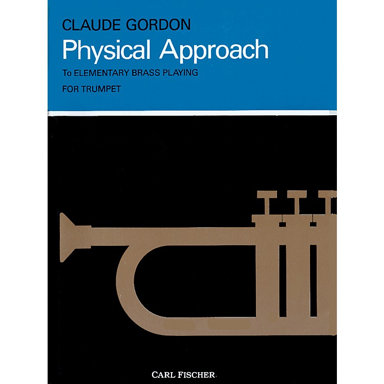 Carl FischerPhysical Approach to Daily Practice