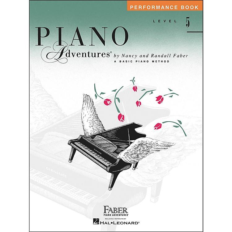 Faber Piano AdventuresPiano Adventures Performance Book Level 5 - Faber Piano