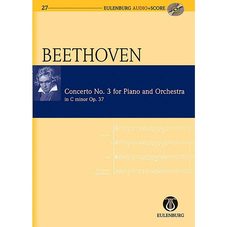EulenburgPiano Concerto No. 3 in C Minor Op. 37 Eulenberg Audio plus Score Series Composed by Ludwig van Beethoven