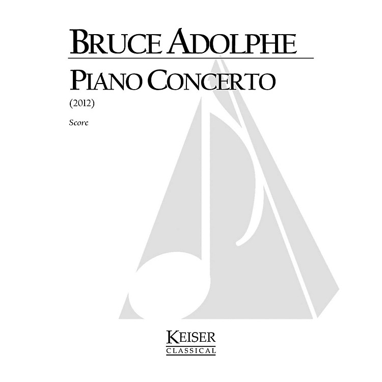 Lauren Keiser Music PublishingPiano Concerto (Set of 2 Reduced Performance Scores) LKM Music Series by Bruce Adolphe