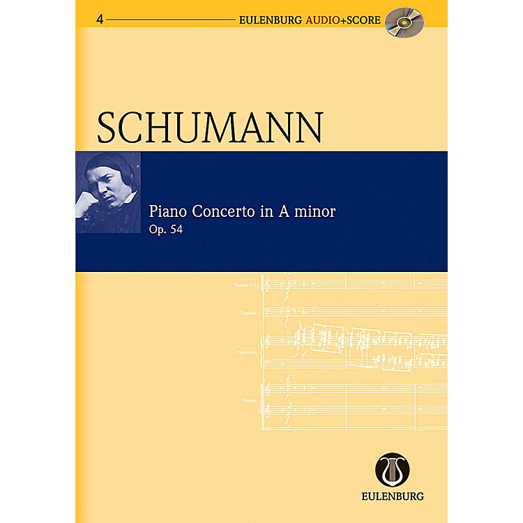 Eulenburg Piano Concerto in A Minor Op. 54 Eulenberg Audio plus Score Series Composed by Robert Schumann