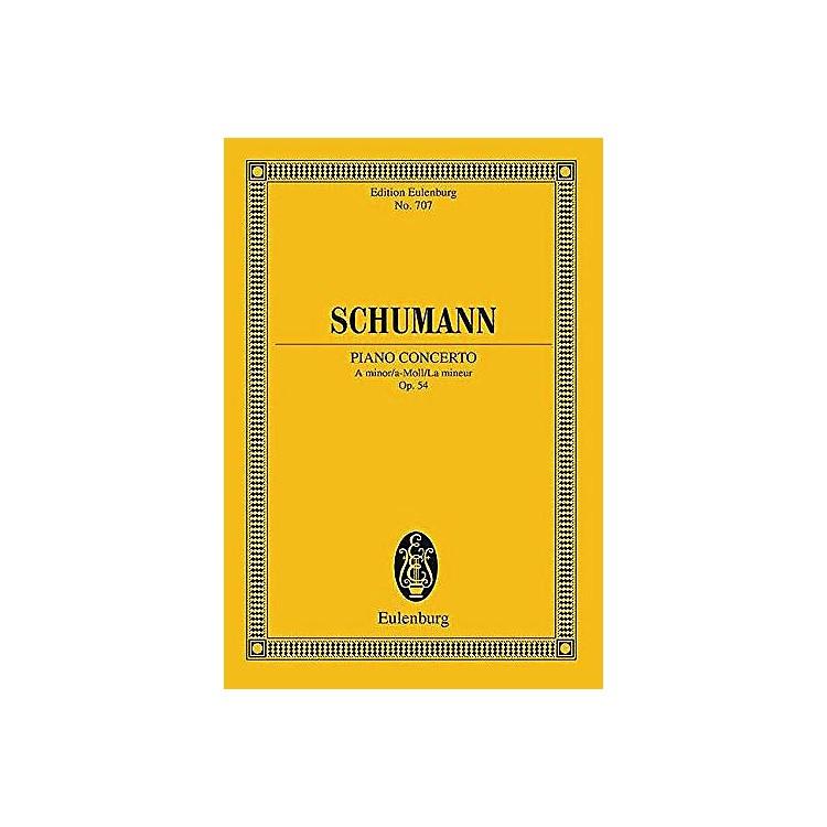 EulenburgPiano Concerto in A minor, Op. 54 Schott Series