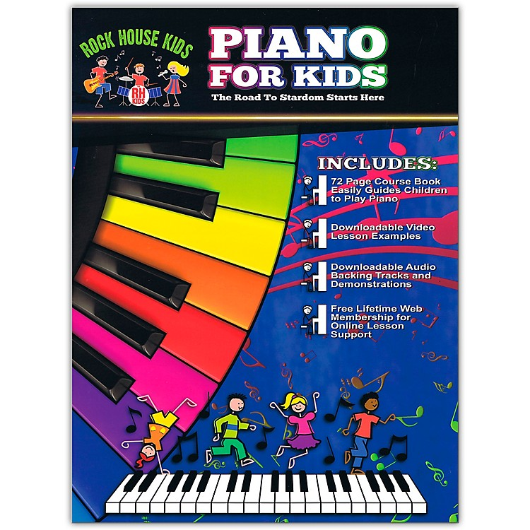 Rock HousePiano For Kids - The Road to Stardom Starts Here Book/Online Audio And Video