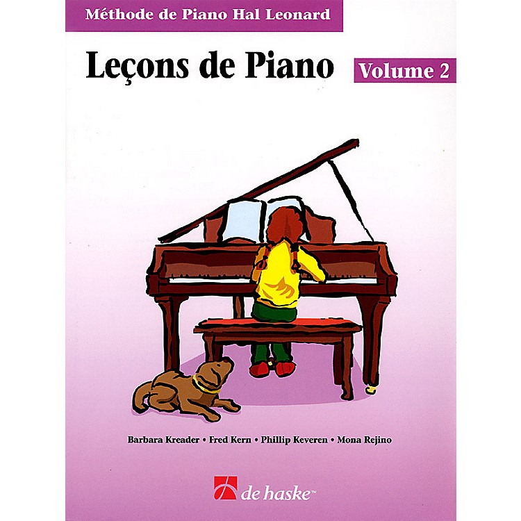 Hal LeonardPiano Lessons Book 2 - French Edition Education Piano Lib French Ed Series Composed by Phillip Keveren