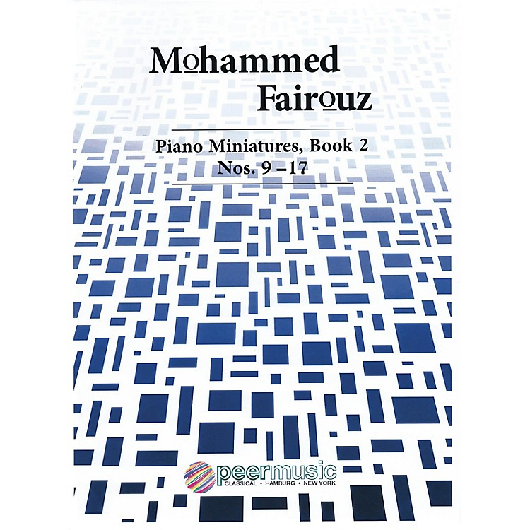 Peer MusicPiano Miniatures, Book 2, Nos. 9-17 Peermusic Classical Series Softcover Composed by Mohammed Fairouz