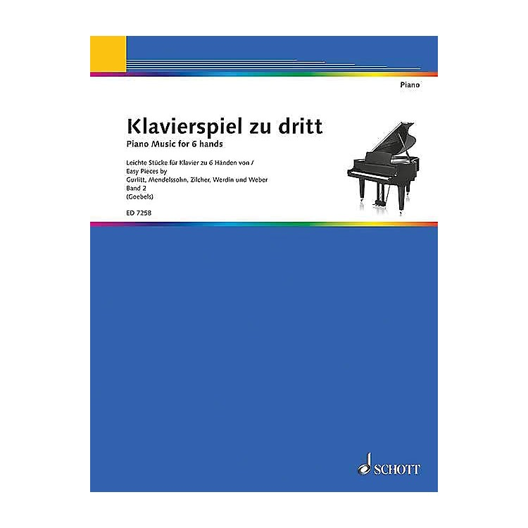 Schott Piano Music for 6 Hands - Volume 2 (Klavierspiel zu dritt - Band 2) Schott Series