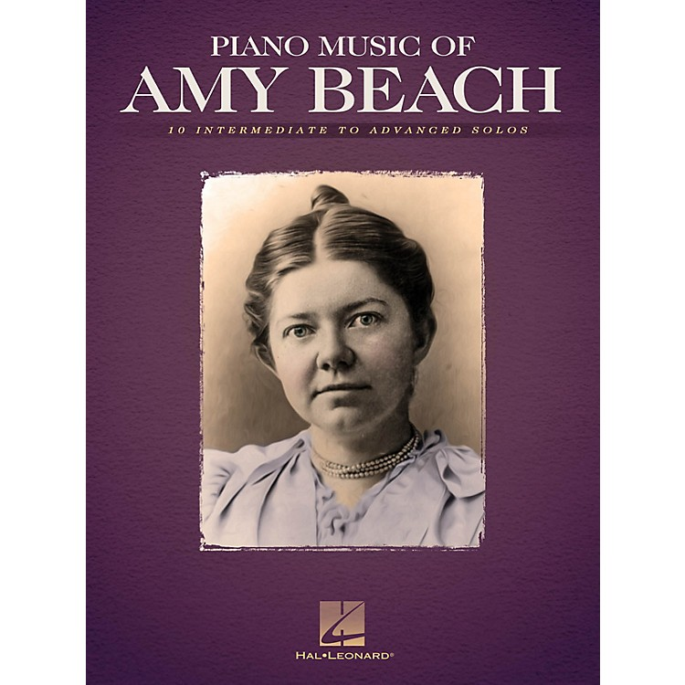 Hal Leonard Piano Music of Amy Beach Misc Series