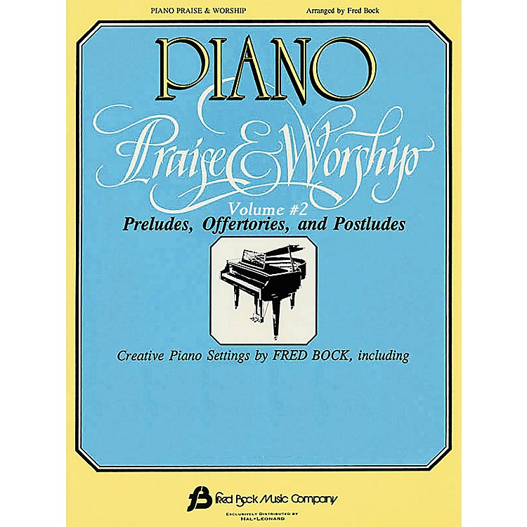 Fred Bock MusicPiano Praise and Worship #2 (Arr. Fred Bock) Fred Bock Publications Series
