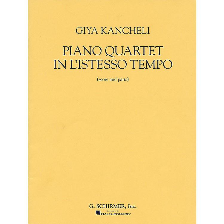 G. SchirmerPiano Quartet in L'Istesso Tempo (Score and Parts) String Ensemble Series by Giya Kancheli (Kantscheli)
