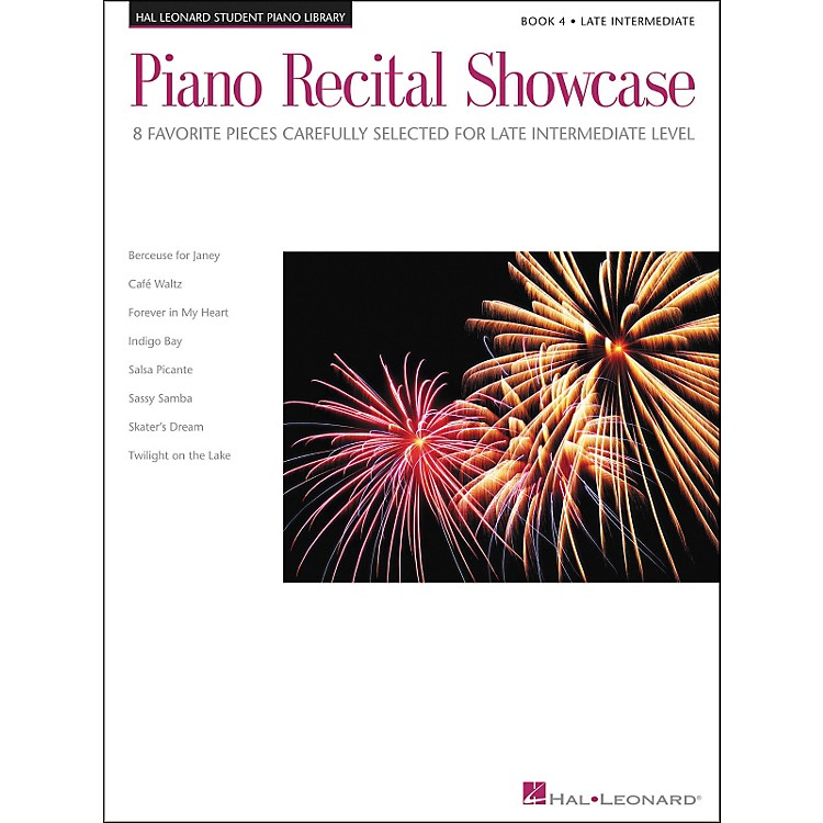 Hal Leonard Piano Recital Showcase Book 4 Late Intermediate Level Hal Leonard Student Piano Library