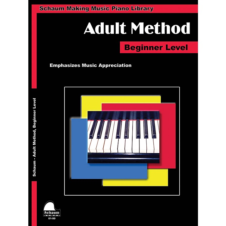 SCHAUMPiano for Adults Educational Piano Book by Wesley Schaum (Level Early Elem)
