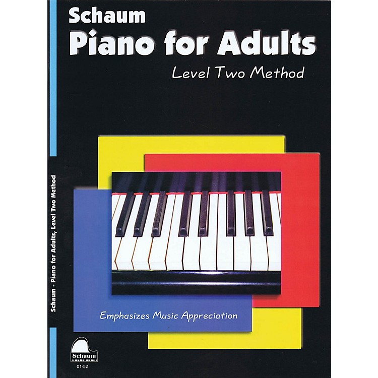SCHAUMPiano for Adults (Level 2 Upper Elem Level) Educational Piano Book by Wesley Schaum