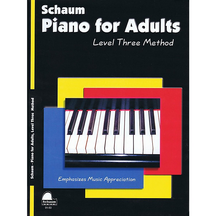 SCHAUMPiano for Adults (Level 3 Early Inter Level) Educational Piano Book by Wesley Schaum