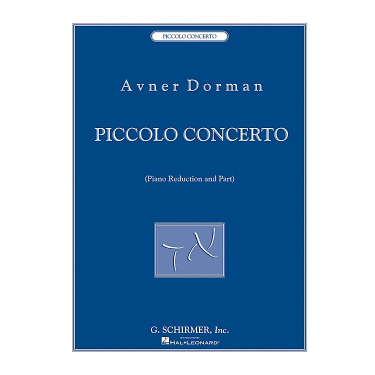 G. SchirmerPiccolo Concerto (for Piccolo and Piano Reducton) Woodwind Solo Series Softcover Composed by Avner Dorman