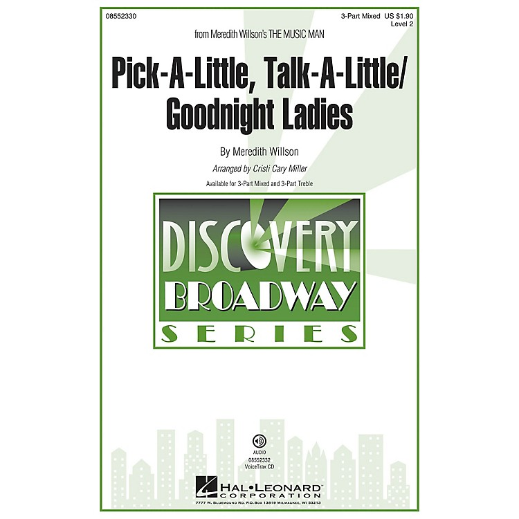 Hal Leonard Pick-a-little, Talk-a-little/Goodnight Ladies 3 Part Treble Arranged by Cristi Cary Miller