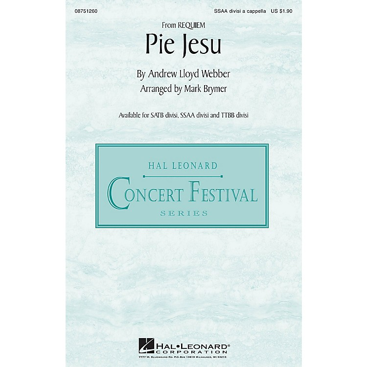 Hal LeonardPie Jesu (from Requiem) SSAA Div A Cappella arranged by Mark Brymer