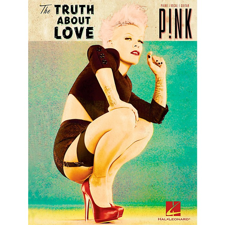 Hal LeonardPink - The Truth About Love Piano/Vocal/Guitar (PVG)