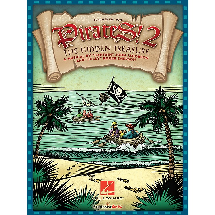 Hal LeonardPirates 2: The Hidden Treasure (A Musical for Young Voices) PREV CD Composed by John Jacobson