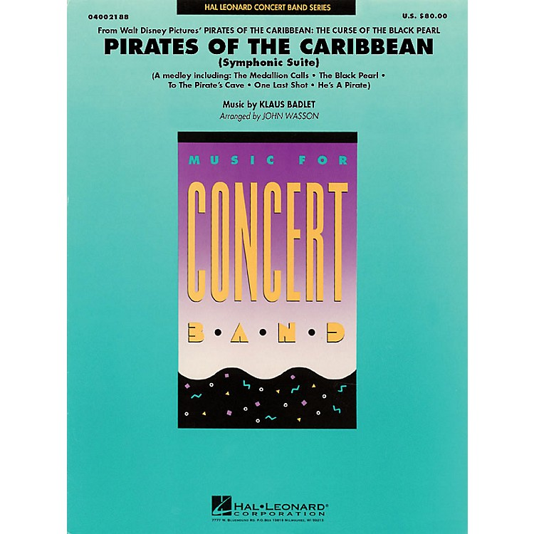 Hal LeonardPirates of the Caribbean (Symphonic Suite) Concert Band Level 4 Arranged by John Wasson