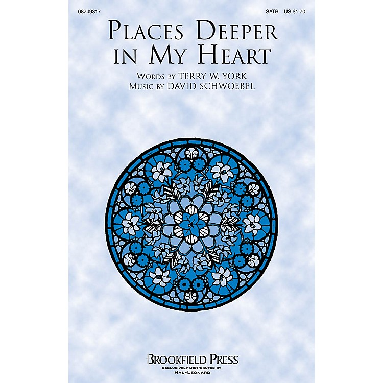 BrookfieldPlaces Deeper in My Heart SATB composed by David Schwoebel