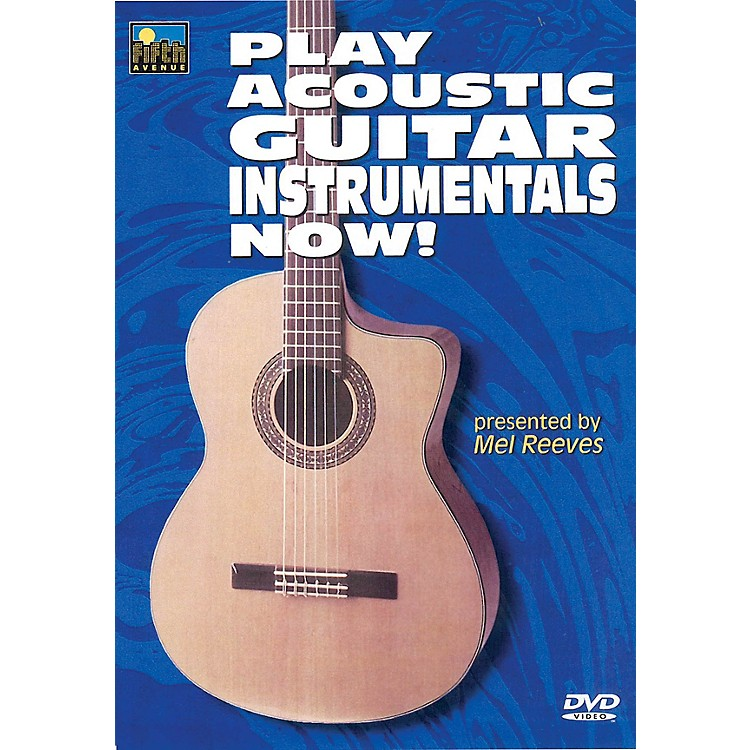 Music SalesPlay Acoustic Guitar Instrumentals Now! Music Sales America Series DVD Written by Mel Reeves