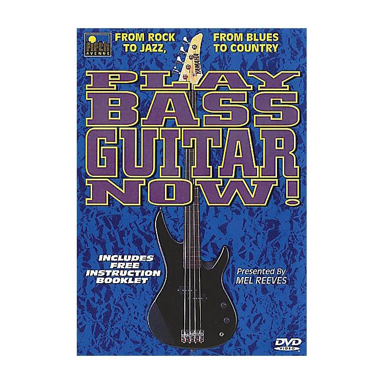 Music SalesPlay Bass Guitar Now! Music Sales America Series DVD Written by Mel Reeves