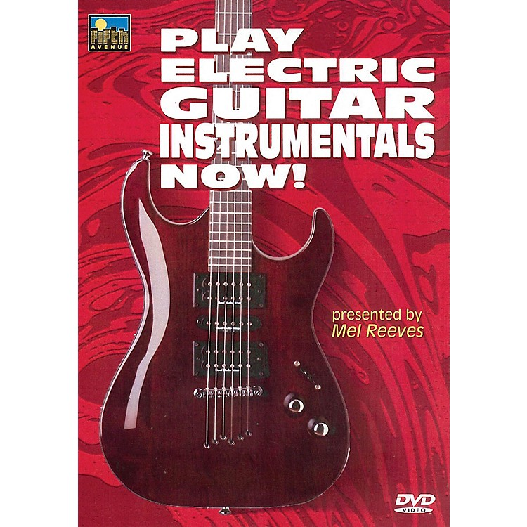 Music SalesPlay Electric Guitar Instrumentals Now! Music Sales America Series DVD Written by Mel Reeves