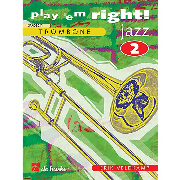 De Haske MusicPlay 'Em Right Jazz - Vol. 2 (Trombone) De Haske Play-Along Book Series Composed by Erik Veldkamp