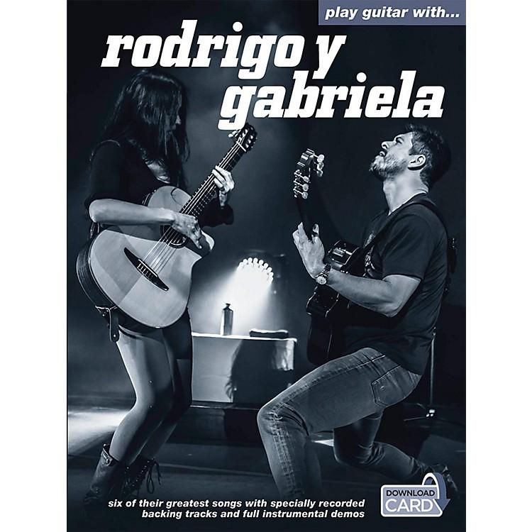 Music SalesPlay Guitar With Rodrigo Y Gabriela (Book/Online Audio)
