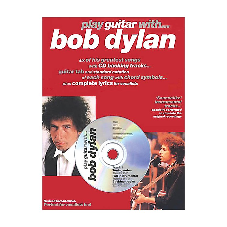 Music Sales Play Guitar with ... Bob Dylan Music Sales America Series Softcover with CD Performed by Bob Dylan