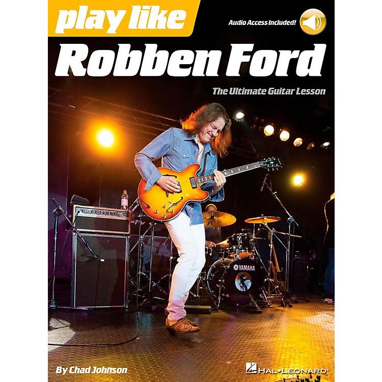 Hal LeonardPlay Like Robben Ford - Book/Online Audio