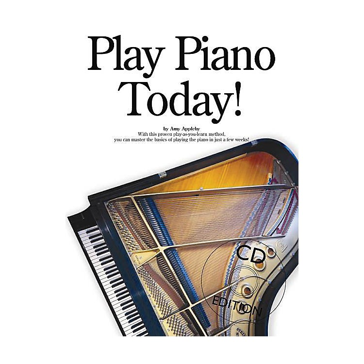 Music SalesPlay Piano Today! Music Sales America Series Softcover with CD Written by Amy Appleby