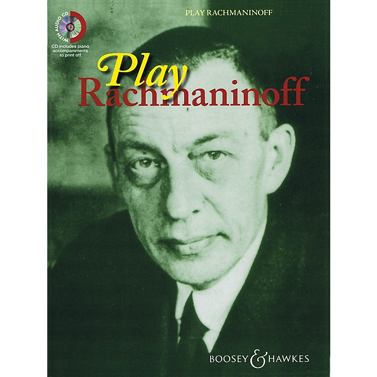 Boosey and HawkesPlay Rachmaninoff Boosey & Hawkes Chamber Music Series BK/CD