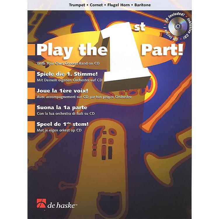 De Haske MusicPlay the 1st Part! - Trumpet/Cornet/Flugel Horn/Baritone De Haske Play-Along Book Softcover with CD