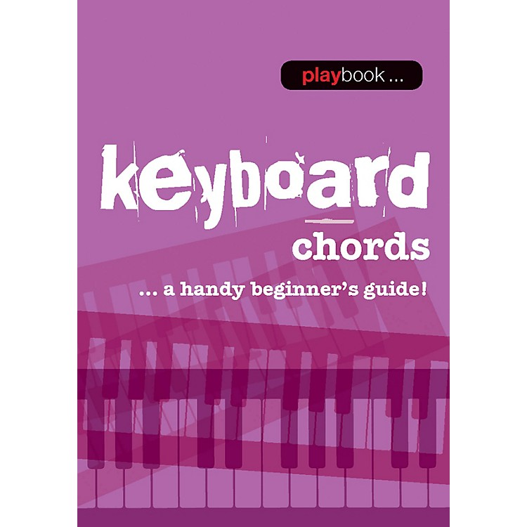 Music SalesPlaybook - Keyboard Chords (A Handy Beginner's Guide!) Music Sales America Series Softcover by Various