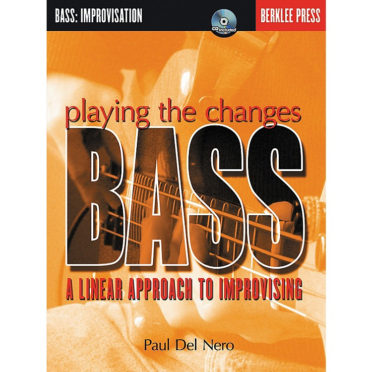 Berklee PressPlaying the Changes: Bass - A Linear Approach to Improvising (Book/CD)