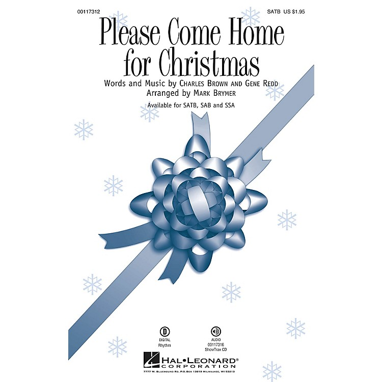 Hal LeonardPlease Come Home for Christmas SATB by Cee Lo Green arranged by Mark Brymer