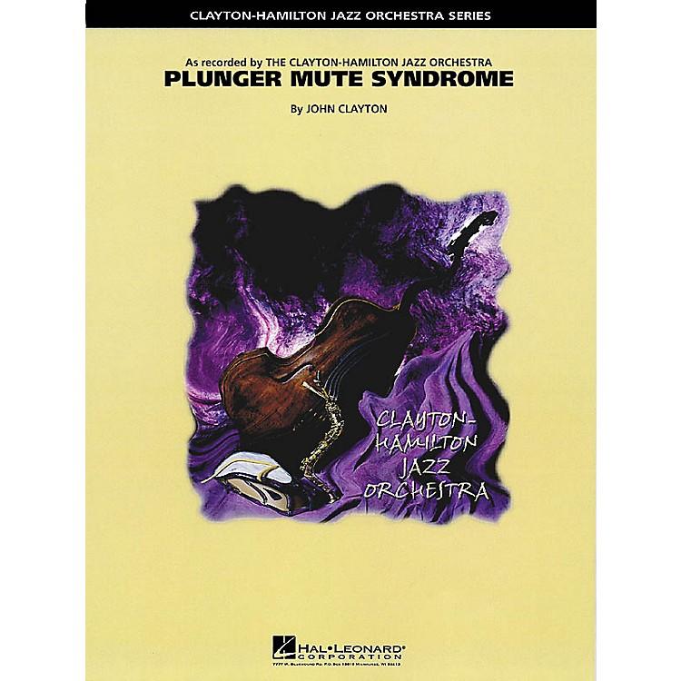 Hal LeonardPlunger Mute Syndrome (Trombone Feature) Jazz Band Level 5 Composed by John Clayton