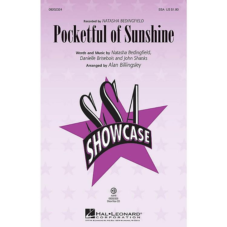 Hal LeonardPocketful of Sunshine SSA by Natasha Bedingfield arranged by Alan Billingsley
