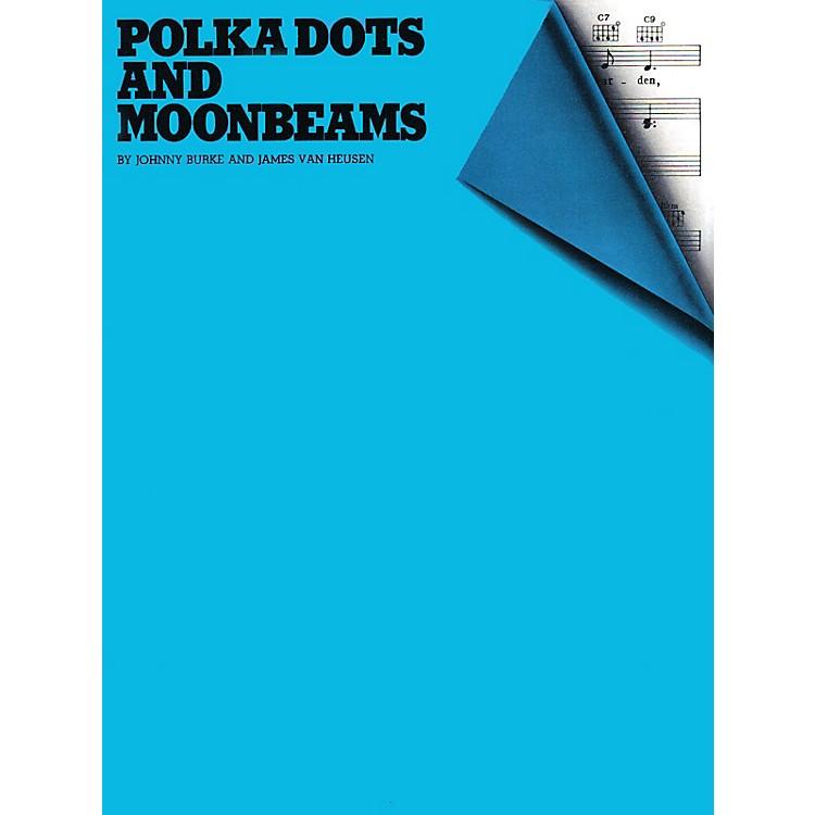 Music SalesPolka Dots and Moonbeams Music Sales America Series