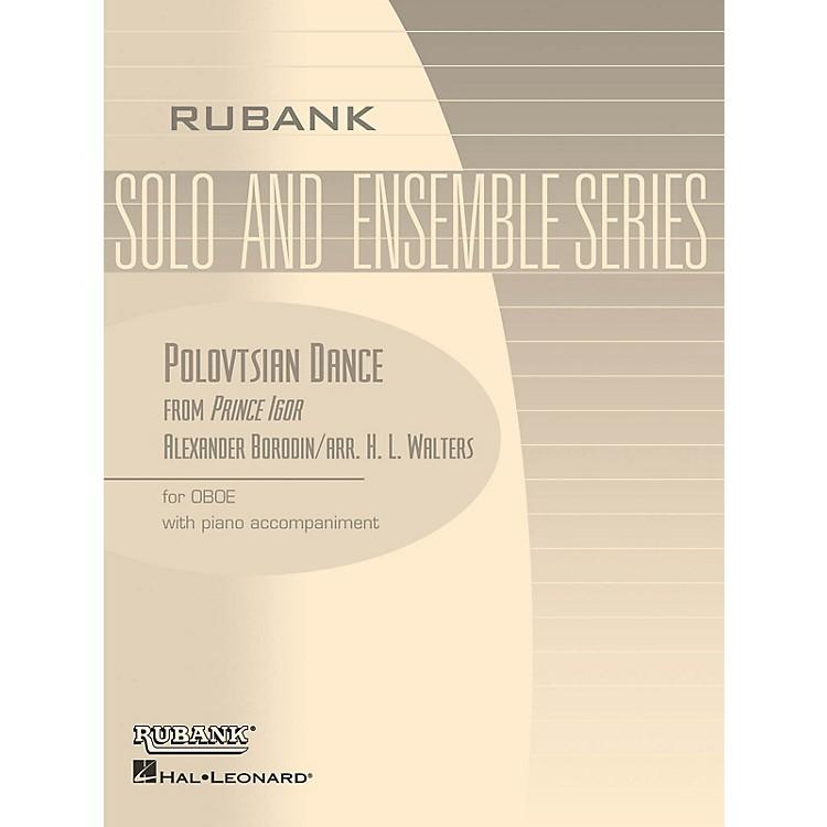 Rubank PublicationsPolovtsian Dance (from Prince Igor) (Oboe Solo with Piano - Grade 3.5) Rubank Solo/Ensemble Sheet Series