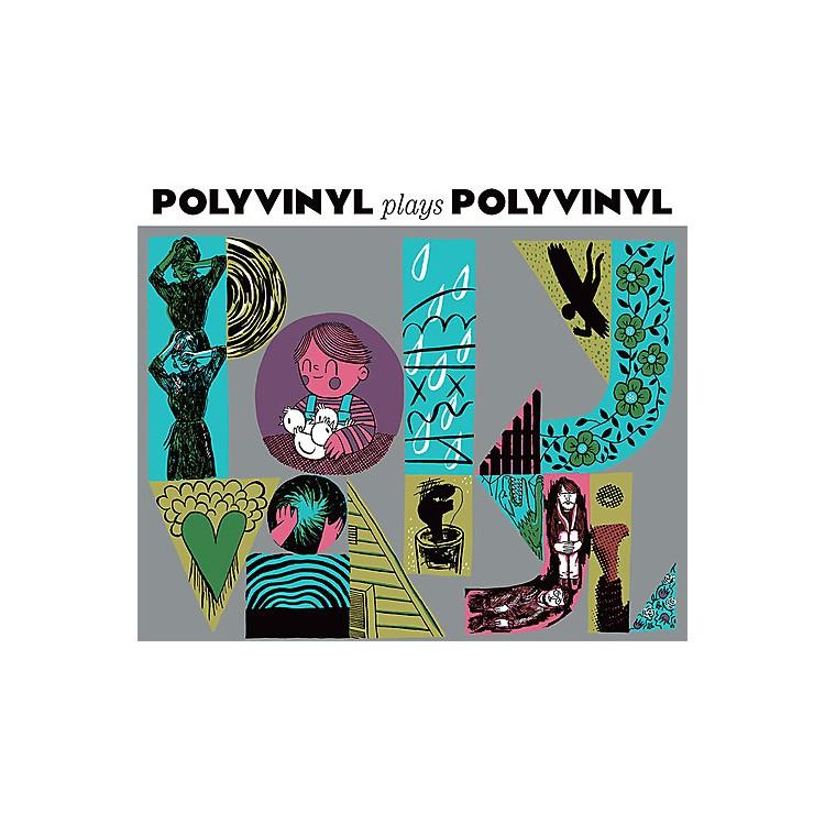 AlliancePolyvinyl Plays Polyvinyl - Polyvinyl Plays Polyvinyl