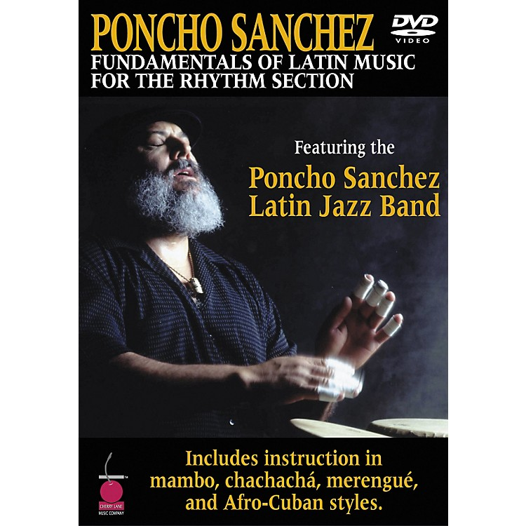 Cherry LanePoncho Sanchez - Fundamentals of Latin Music for the Rhythm Section DVD
