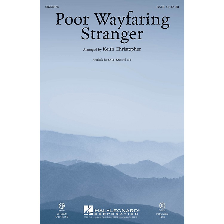 Hal Leonard Poor Wayfaring Stranger SATB arranged by Keith Christopher
