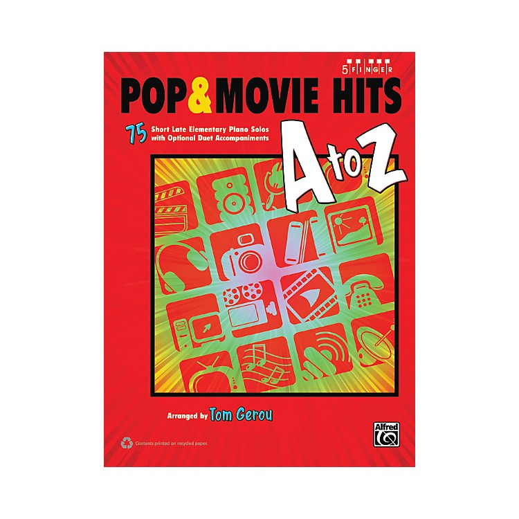 AlfredPop & Movie Hits A to Z Five Finger Piano Book