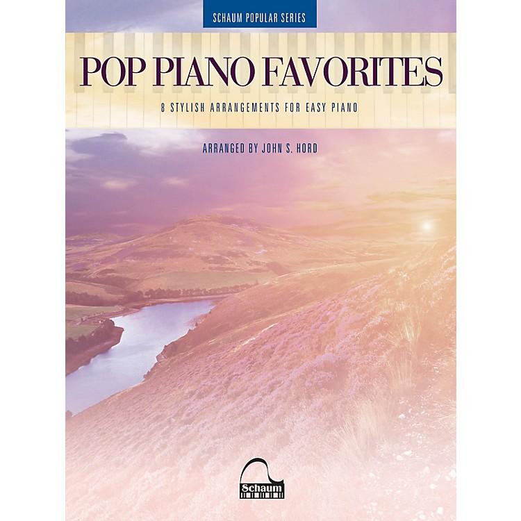 SCHAUMPop Piano Favorites - 8 Stylish Arrangements for Easy Piano (Schaum Popular Series arranged from John S. Hord)