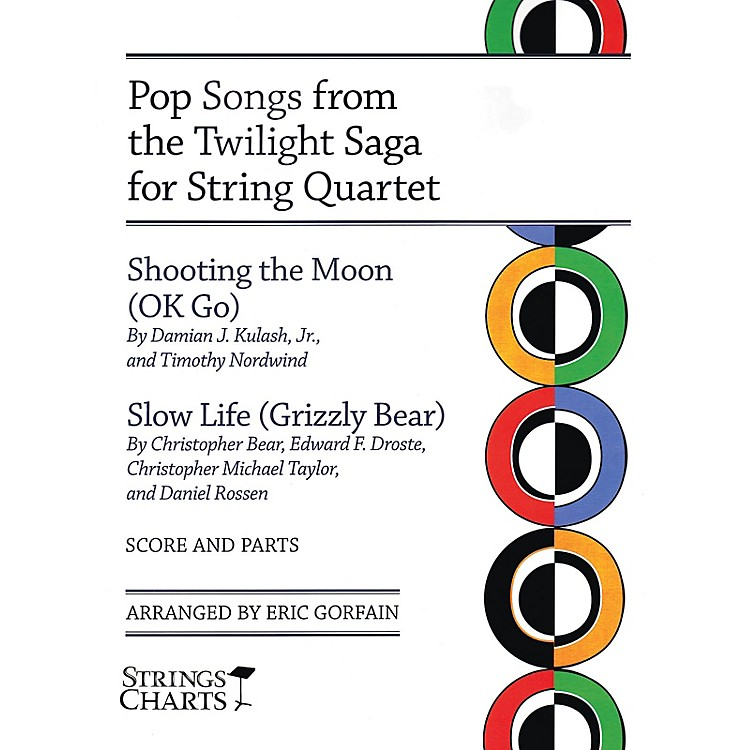 String Letter PublishingPop Songs from the Twilight Saga for String Quartet String Letter Publishing by OK Go Arranged by Gorfain